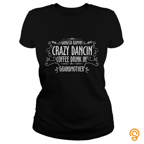 designer-grandmother-t-shirt-crazy-dancin-coffee-drink-in-grandma-tee-t-shirts-sayings-and-quotes