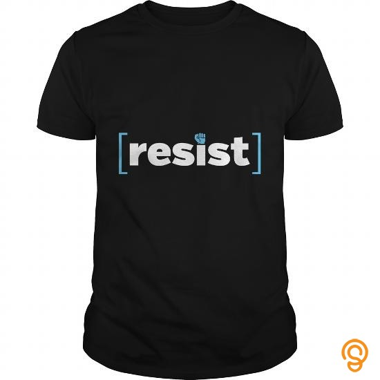 Professional resist T Shirt T Shirts Ideas