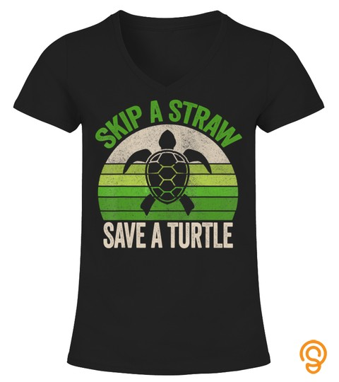 Skip A Straw Save A Turtle Vintage Retro Save The Turtles T Shirt