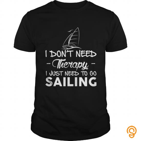 exotic-i-just-need-to-go-sailing-t-shirt-tee-shirts-sale