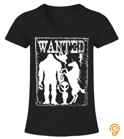 Wanted Bigfoot Unicorn Alien Ghost Pixie Mythical Tshirt   Hoodie   Mug (Full Size And Color)