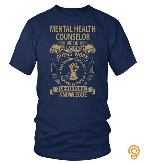 MENTAL HEALTH COUNSELOR  WE DO PRECISION
