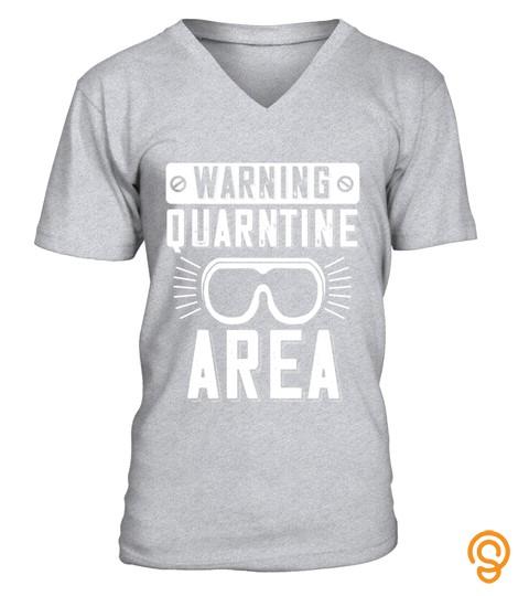 Warning Quarantine Area