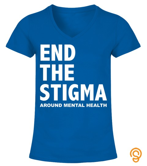 End The Stigma Around Mental Health Long Sleeve T Shirt