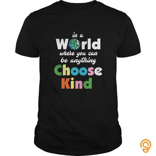 cheery-humanity-t-shirt-you-can-be-anything-choose-kind-t-shirts-buy-online