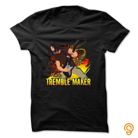 Movement Guitar T Shirt   I Am A Tremble Maker  T Shirts Clothing Company