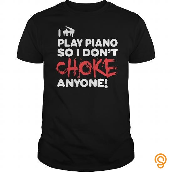 Efficient Passionate Piano Player Tee Shirts Sayings Men