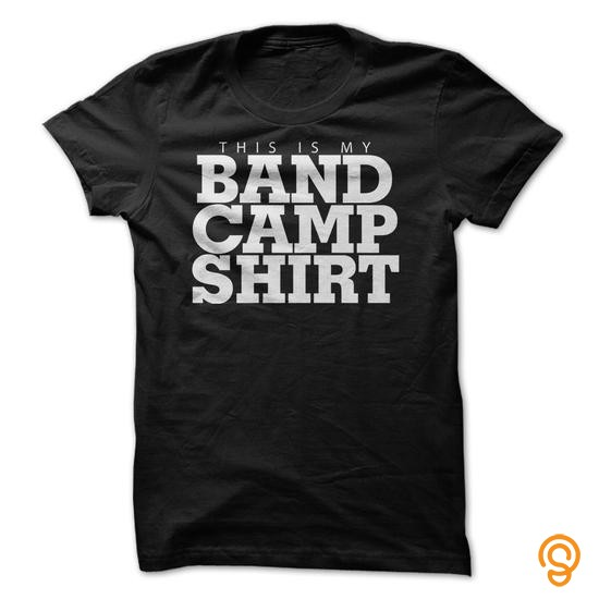 Practical This Is My Band Camp Shirt T Shirts Quotes