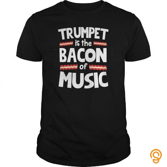 essential-trumpet-is-the-bacon-of-music-funny-tshirt-tee-shirts-sale