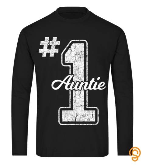 Number One Auntie T Shirt Best Aunt Ever Gift