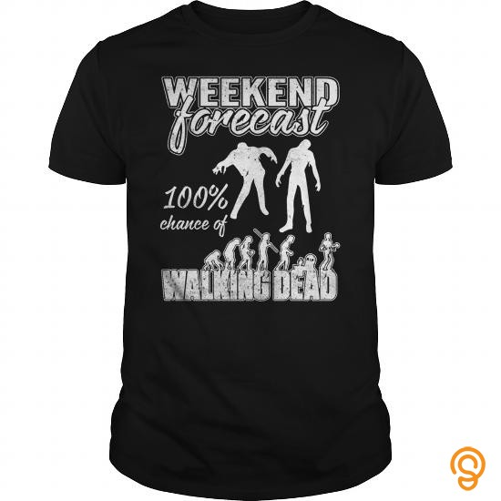 Half-priced The Walking Dead Weekend Forecast Tee Shirts Review